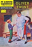 Charles Dickens Oliver Twist (Classics Illustrated)