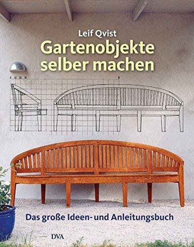 Gartenobjekte-selber-machen-Das-groe-Ideen-und-Anleitungsbuch
