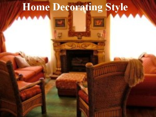Discover Your Own Home Decorating Style