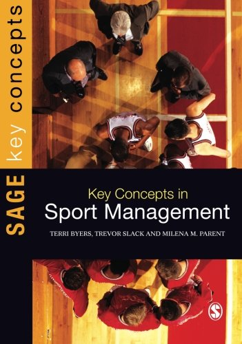Key Concepts in Sport Management (SAGE Key Concepts series)