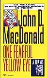 One Fearful Yellow Eye (A Travis McGee Novel)