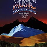 "Music Wonderlandvon ""Mike Oldfield"""
