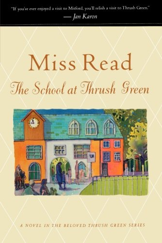 The School At Thrush Green (Thrush Green, Book 9) front-895358
