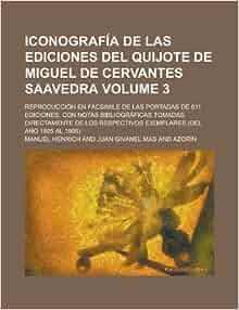de Cervantes Saavedra; Reproducción en facsimile de las portadas