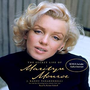 The Secret Life of Marilyn Monroe | [J. Randy Taraborrelli]