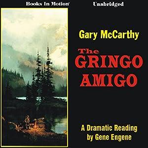 The Gringo Amigo Audiobook