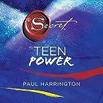 The Secret to Teen Power | Paul Harrington