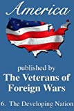 img - for America: The Developing Nation (America, Great Crises In Our History Told by its Makers) book / textbook / text book