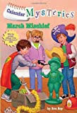 img - for Calendar Mysteries #3: March Mischief (A Stepping Stone Book(TM)) book / textbook / text book