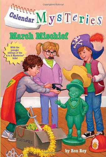 Calendar Mysteries #3: March Mischief (A Stepping Stone Book(TM))