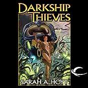 Darkship Thieves | Sarah A. Hoyt