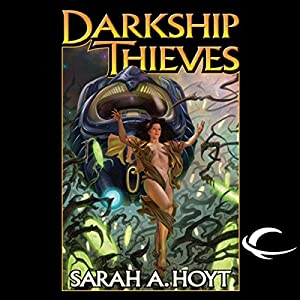 Darkship Thieves Hörbuch