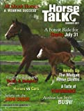 img - for HORSE TALK, SUMMER 2011: ALL ABOUT HORSES, A FOREST RIDE FOR CHARITY JULY 31, EVERYTHING EQUINE AND VARIOUS book / textbook / text book