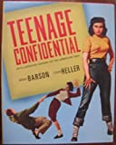 Teenage Confidential (An Illustrated History Of The American Teen) (0760776784) by Michael Barson