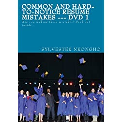 Common and Hard-to-notice Resume Mistakes --- DVD 1