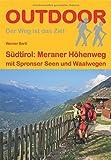 Südtirol - Meraner Höhenweg mit Spronser Seen und Waalwegen