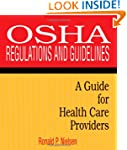 OSHA Regulations and Guidelines: A Gu...