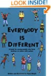 Everybody Is Different: A Book for Yo...