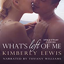 What's Left of Me Audiobook by Kimberly Lewis Narrated by Tiffany Williams