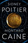 Montaro Caine: A Novel