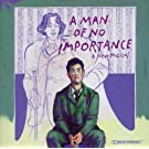 A Man of No Importance (2002 Off-Broadway Cast)