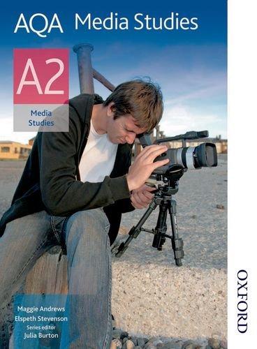 AQA Media Studies A2: Student's Book (Aqa Media Studies for A2)