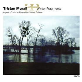 Murail: Winter Fragments