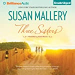 Three Sisters: Blackberry Island, Book 2 (       UNABRIDGED) by Susan Mallery Narrated by Natalie Ross
