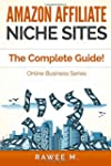 Amazon Affiliate Niche Sites: The Com...