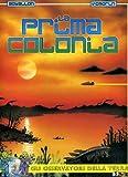 img - for Gli osservatori della terra vol. 3 - La prima colonia book / textbook / text book