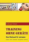Training ohne Ger�te: Das Workout f�r zuhause