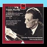 Frank Martin: Polyptyque - Pavane couleur du temps - Petite Symphonie concertante