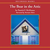 The Bear in the Attic | [Patrick McManus]