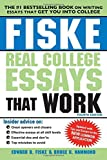 img - for By Edward Fiske Fiske Real College Essays That Work (4th Edition) book / textbook / text book