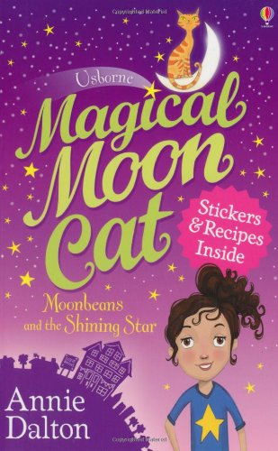 Moonbeans and the Shining Star (Magical Moon Cat)