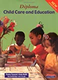 Diploma in Child Care and Education (Heinemann Child Care)