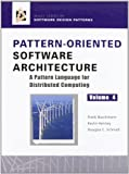 img - for Pattern-Oriented Software Architecture Volume 4: A Pattern Language for Distributed Computing Volume 4 edition by Buschmann, Frank, Henney, Kevin, Schmidt, Douglas C. (2007) Hardcover book / textbook / text book