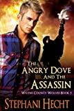 The Angry Dove and the Assassin (Wayne County Wolves)