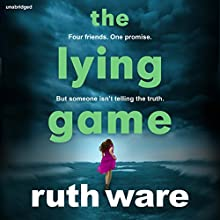 The Lying Game Audiobook by Ruth Ware Narrated by Imogen Church