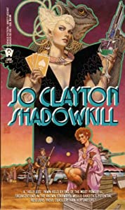 Shadowkill (Shadith's Quest #3) by Jo Clayton