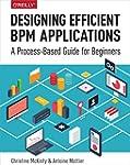 Designing Efficient BPM Applications:...