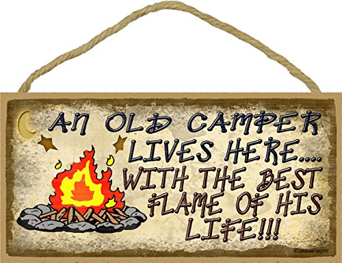 "An Old Camper Lives Here With The Flame Of His Life Camping Sign 5""x10"""