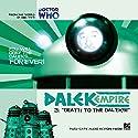 Dalek Empire - 1.3 Death to the Daleks! Audiobook by Nicholas Briggs Narrated by Sarah Mowat, Mark McDonnell, Gareth Thomas, Nicholas Briggs, Alistair Lock