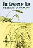 img - for The Kingdom of God: The Sermon on the Mount book / textbook / text book