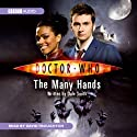 Doctor Who: The Many Hands (       UNABRIDGED) by Dale Smith Narrated by David Troughton