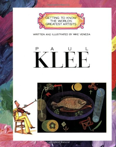 Paul Klee (Getting to Know the World's Greatest Artists), Venezia, Mike