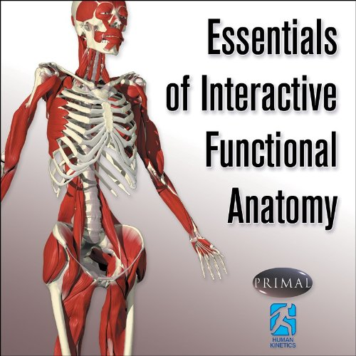 Essentials of Interactive Functional Anatomy