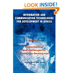 Opportunities and Challenges for Community Development: Volume 1: Information and Communication Technologies for  Development in Africa