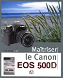 echange, troc Vincent Luc - Maîtriser le Canon EOS 500D