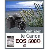 Ma�triser le Canon EOS 500Dpar Vincent Luc